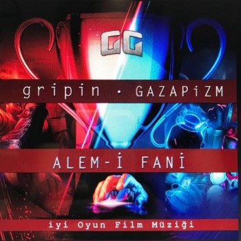 Gripin feat. Gazapizm - Alem-i Fani (2018) Single Albüm İndir