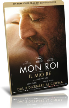Mon roi - Il mio re (2015) DVD9 Copia 1:1 ITA/FRE