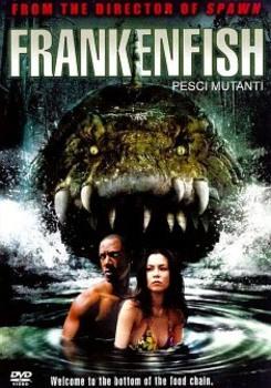 Frankenfish - Pesci mutanti (2004) DVD5 COPIA 1:1 ITA ENG FRA SPA