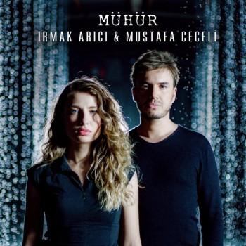 Irmak Arıcı & Mustafa Ceceli - Mühür (2019) (320 Kbps + Flac) Single Albüm İndir