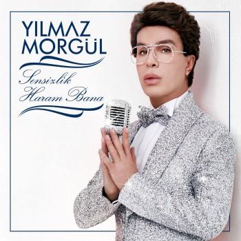 Yılmaz Morgül - Sensizlik Haram Bana (2019) Single Albüm İndir