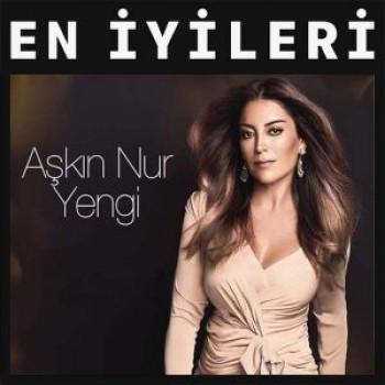 Aşkın Nur Yengi - En İyi Şarkıları (2018) Özel Albüm İndir