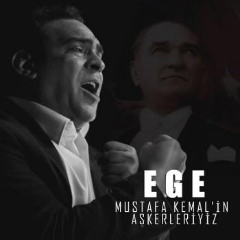 Ege - Mustafa Kemal'in Askerleriyiz (2019) (320 Kbps + Flac) Single Albüm İndir