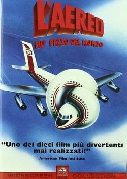 L'aereo più pazzo del mondo (1980) DVD9 COPIA 1:1 Ita/Ing/Fra/Spa