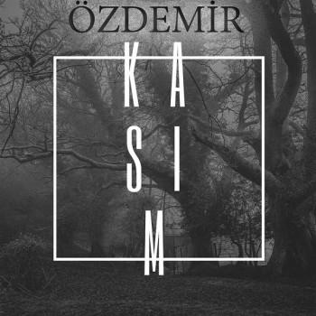 Özdemir - Kasım (2018) Full Albüm İndir