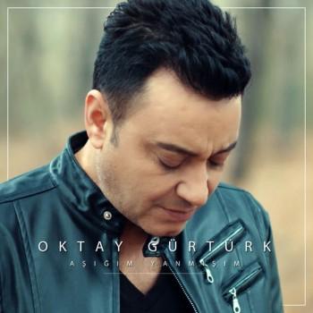 Oktay Gürtürk - Aşığım Yanmışım (2018) Single Albüm İndir