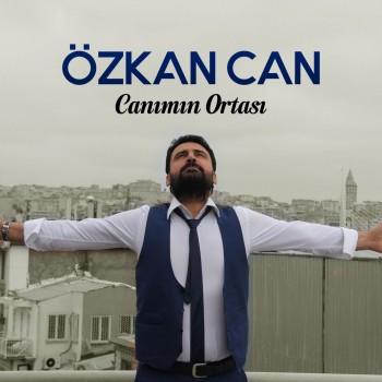 Özkan Can - Canımın Ortası (2018) Full Albüm İndir