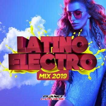 Latino Electro Mix (2019) Full Albüm İndir