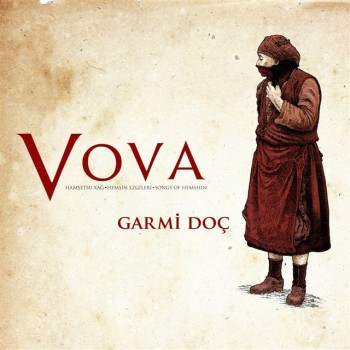 Vova Garmi - Doç (2019) (320 Kbps + Flac) Full Albüm İndir