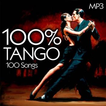 100% Tango 100 Songs (2018) Full Albüm İndir