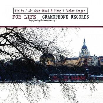 Ali Suat Tükel - For Life Gramophone Records (2019) Full Albüm İndir