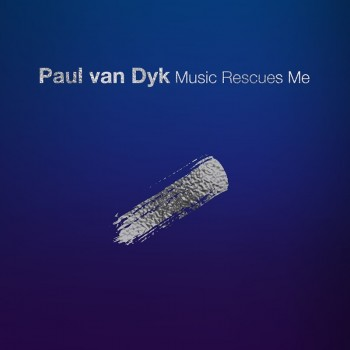 Paul van Dyk - Music Rescues Me (2018) Full Albüm İndir
