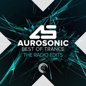 Aurosonic Best Of Trance (The Radio Edits) (2019) Full Albüm İndir