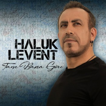 Haluk Levent - Tam Bana Göre (2019) (320 Kbps + Flac) Full Albüm İndir