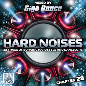 VA - Hard Noises Chapter 28 (Mixed By Giga Dance) (2018) .mp3 -236 Kbps