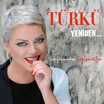 Türkü - Yeniden / Vazgeçmedim Söylemekten (2018) Full Albüm İndir