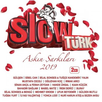 Çeşitli Sanatçılar - Slow Türk - Aşkın Şarkıları 2019 (2019) Full Albüm İndir