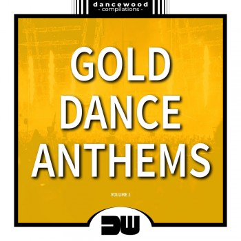 Gold Dance Anthems Vol. 1 (2019) Full Albüm İndir