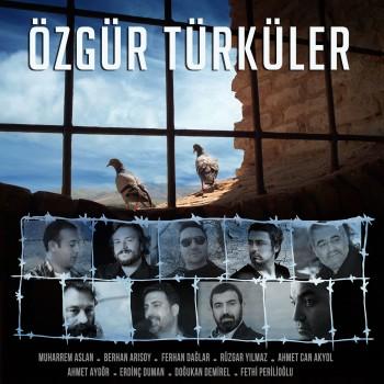 Çeşitli Sanatçılar - Özgür Türküler (2018) Full Albüm İndir