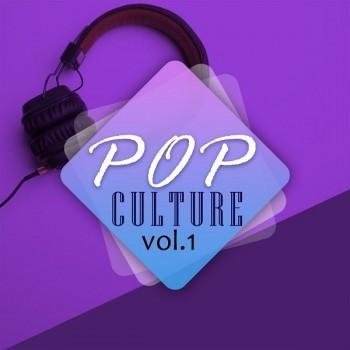 Çeşitli Sanatçılar - Pop Culture, Vol. 1 (2018) Full Albüm İndir