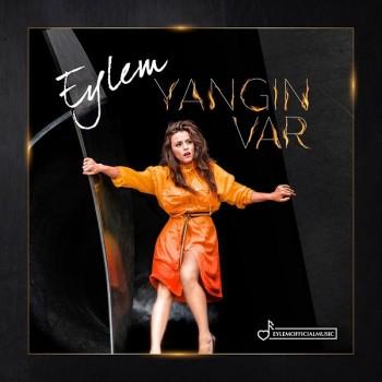 Eylem - Yangın Var (2019) Single Albüm İndir