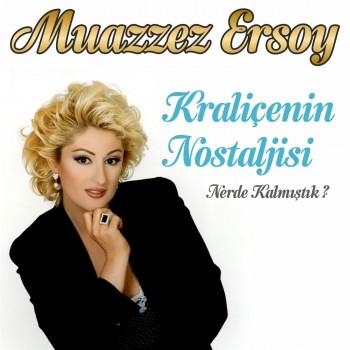 Muazzez Ersoy - Kraliçenin Nostaljisi (Nerde Kalmıştık) (2018) Full Albüm İndir