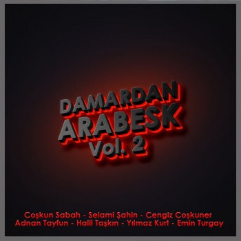 Çeşitli Sanatçılar - Damardan Arabesk Vol. 2 (2018) Full Albüm İndir
