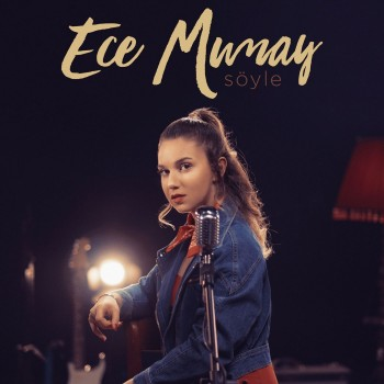 Ece Mumay - Söyle (2019) Single Albüm İndir