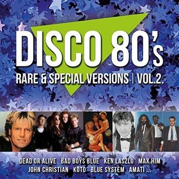 Disco 80s Rare And Special Versions Vol. 1-2 (2016) Mp3