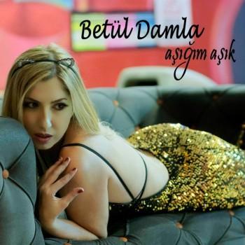 Betül Damla - Aşığım Aşık (2019) Single Albüm İndir