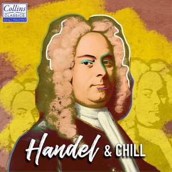 George Frideric Handel, Slovak Philharmonic Orchestra - Handel and Chill (2018) .flac -699 Kbps