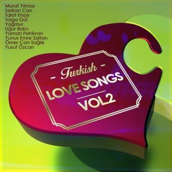 Çeşitli Sanatçılar – Turkish Love Songs, Vol. 2 (2018) Full Albüm İndir