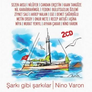 Çeşitli Sanatçılar - Şarkı Gibi Şarkılar (Nino Varon) (2018) Full Albüm İndir