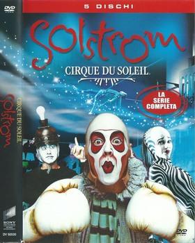 Cirque du Soleil Solstrom - TV Series (2003– ) 5xDVD9 COPIA 1:1 ENG SUB ITA MULTI