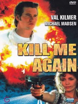 Kill Me Again - Uccidimi due volte (1989) DVD5 Copia 1:1 ITA-ENG