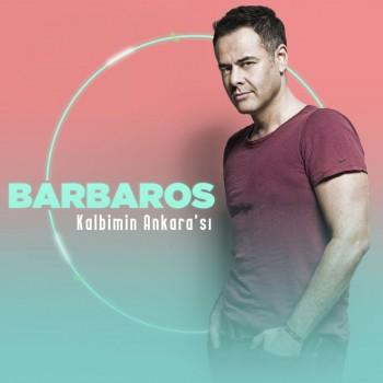 Barbaros - Kalbimin Ankara'sı (2019) Single Albüm İndir