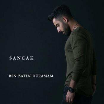 Sancak - Ben Zaten Duramam (2018) Single Albüm İndir