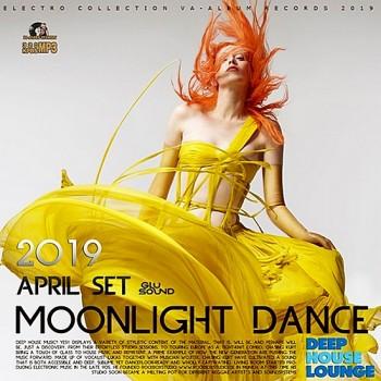 Moonlight Dance: April Deep House Set (2019) Full Albüm İndir