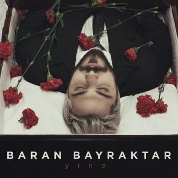 Baran Bayraktar - Yine (2019) Single Albüm İndir