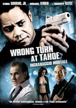 Wrong turn at Tahoe - Ingranaggio mortale (2009) DVD9 COPIA 1:1 ITA MULTI