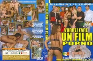 Vorrei Fare Un Film Porno