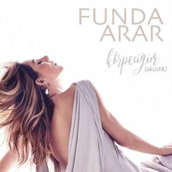 Funda Arar - Körpeciğim (Akustik) (2019) Single Albüm İndir