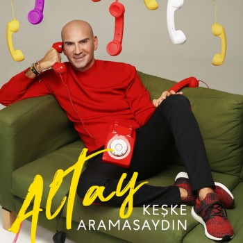Altay - Keşke Aramasaydın (2019) Single Albüm İndir