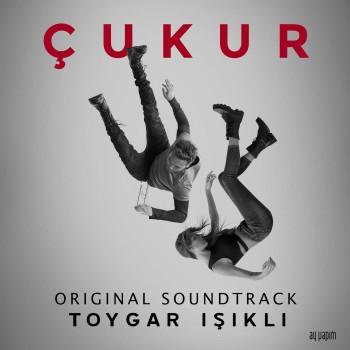 Toygar Işıklı - Çukur Orijinal Dizi Müzikleri (2018) Maxi Single Albüm İndir