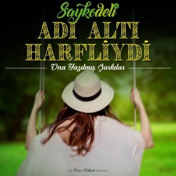Saykodeli - Adı Altı Harfliydi (2018) Maxi Single Albüm İndir