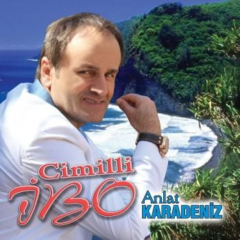 Cimilli İbo - Anlat Karadeniz (2019) Full Albüm İndir