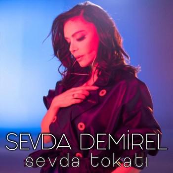 Sevda Demirel - Sevda Tokatı (2019) Single Albüm İndir
