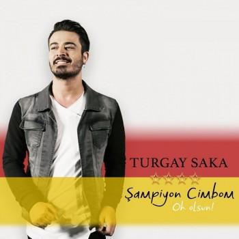 Turgay Saka - Şampiyon Cimbom Oh Olsun (2019) (320 Kbps + Flac) Single Albüm İndir