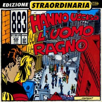 883 - Hanno Ucciso L'Uomo Ragno (Edizione Straordinaria 2000) (1992) .flac -990 Kbps