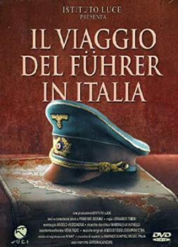 Il viaggio del Führer in Italia (2005) DVD9 Copia 1:1 ITA